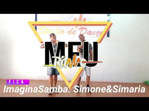 ImaginaSamba - FICA ft Simone&Simaria- Meu Ritmo Coreografia Dance Vídeo