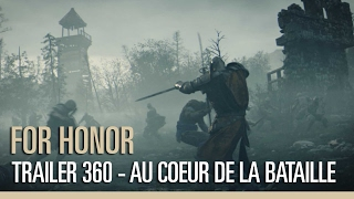 For Honor - Au cœur de la Bataille - Trailer 360°