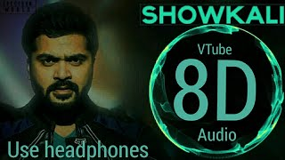 Cover images Showkali (8D AUDIO) - VTube | Achcham Yenbadhu Madamaiyada | STR | A. R. Rahman