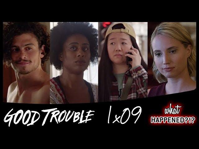 GOOD TROUBLE 1x09 Recap:
