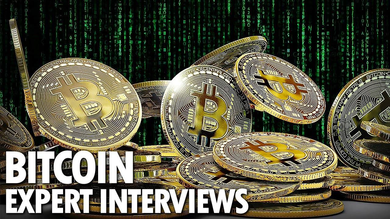 Bitcoin Expert Interviews On Cryptocurrency Topics Cryptos Crypto Currency News Crypto News YouTube