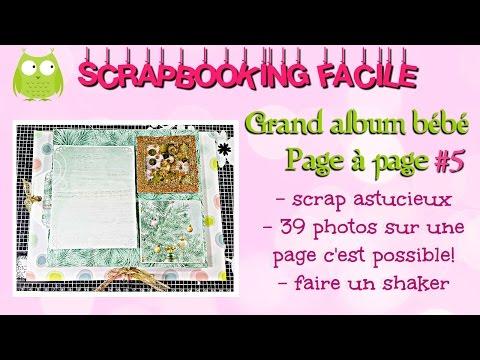 #5 [SCRAP] TUTORIEL Grand Album Bébé Page à Page 39 Photos Sur Une Page C'est Possible!