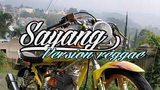Download Mp3 Sayang 9 Versi Reggae