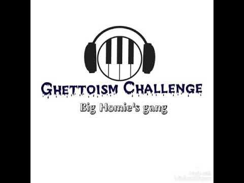 Big Homie.. Ghettoism Challenge Beat (Big Homie's Gang)