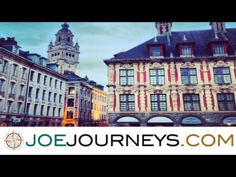 Lille - France  | Joe Journeys