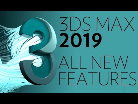 3dsmax 2019 ALL NEW FEATURES