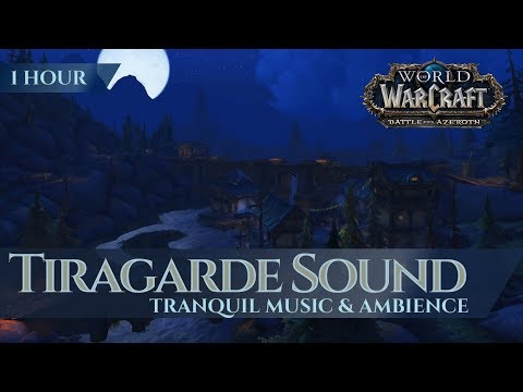 Tiragarde Sound - Tranquil Music & Ambience (1 hour, 4K, World of Warcraft Battle for Azeroth)