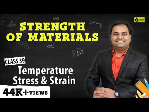 Concept of Temperature Stress and Strain