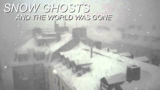 Скачать Snow Ghosts And The World Was Gone Bass Boosted