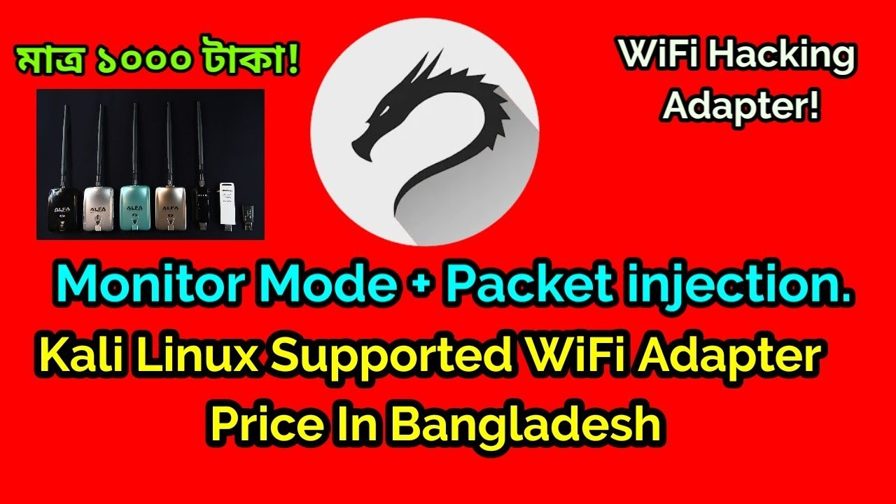Kali Linux Supported WiFi Hacking Adapter Price in Bangladesh  Monitor Mode  + Packet injection