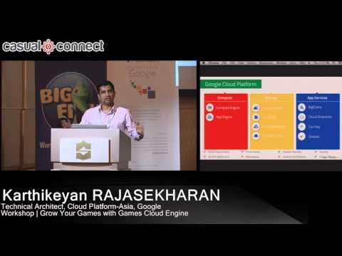 Grow Your Games with Games Cloud Engine | Karthikeyan RAJASEKHARAN