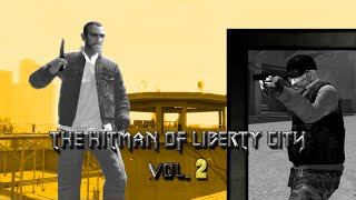 The Hitman of Liberty City Vol.2 (GTA 4 Machinima)