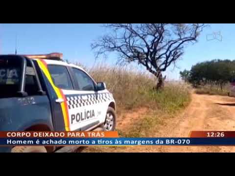 DFA - Homem é achado morto a tiros às margens da BR-070