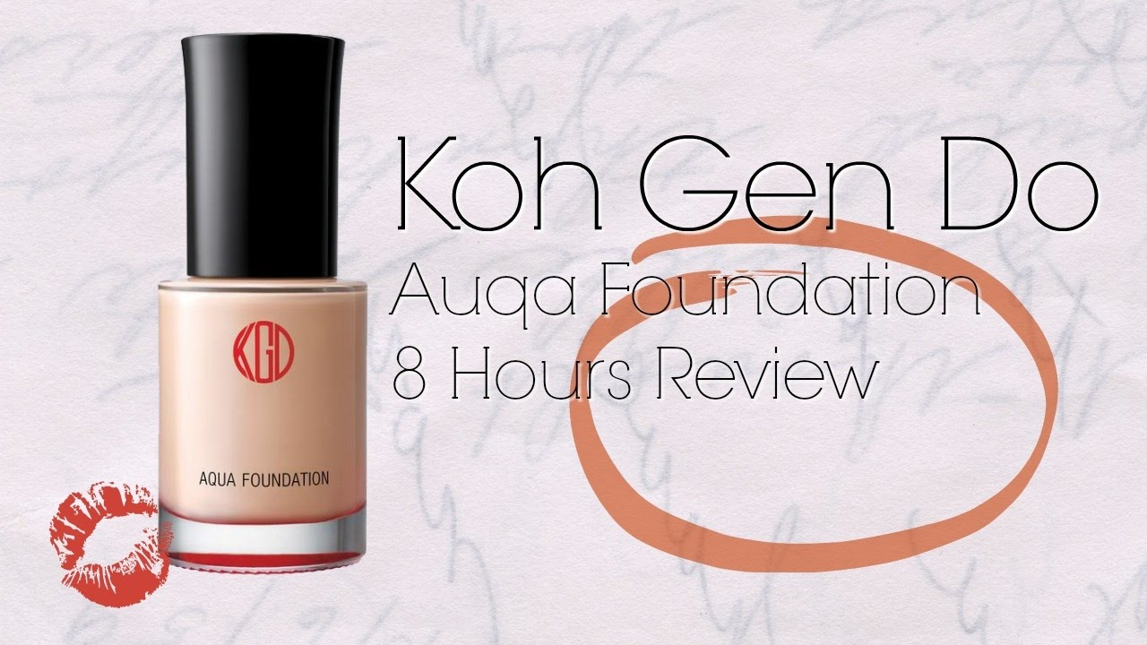 【五天粉底實測】Koh Gen Do Aqua Foundation 8 Review | 粉底8小時實測 - YouTube
