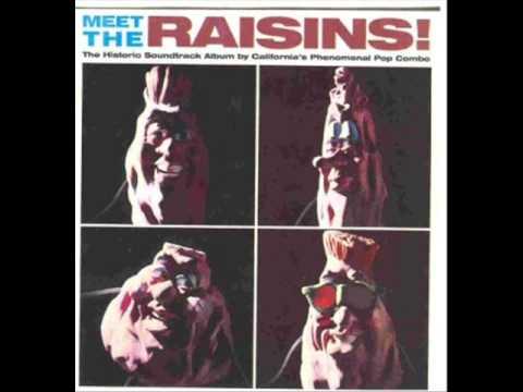 The California Raisins - What Does It Take