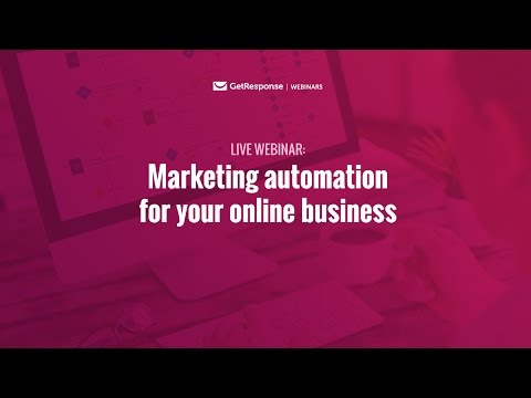 GetResponse Marketing Automation for your online business [Webinar]