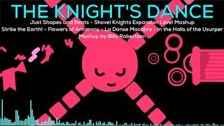 The Knight's Dance - Just Shapes & Beats Shovel Knight Expansion Mashup