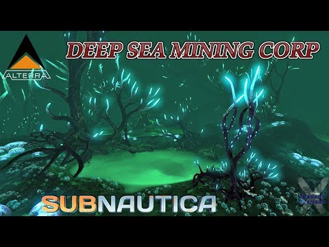 Subnautica: Subnautica 2.8...Deep Sea Mining Corp...
