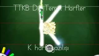Dik Temel Harfler- Büyük K harfi yazılış