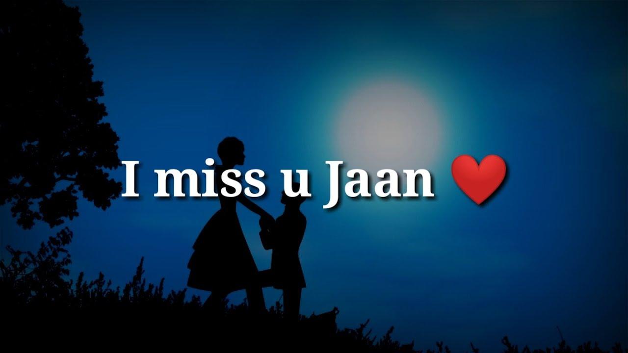 I miss u Jaan ❤ Very Heart Touching Romantic Shayari ❤ Romantic Hindi Shayari ❤ Spoken Words