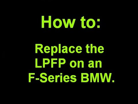 LPFP replacement on an F-Series BMW