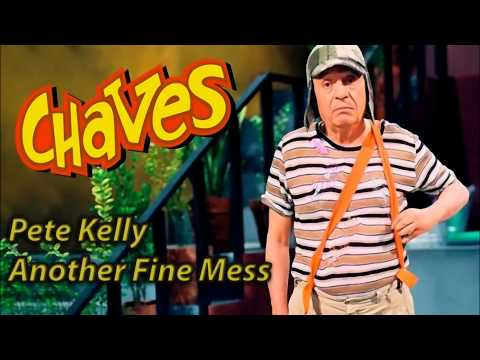 Pete Kelly - Another Fine Mess
