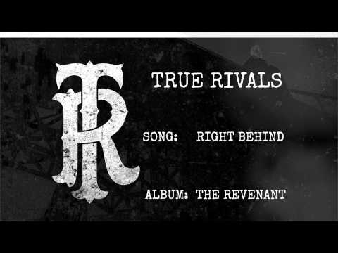 Right Behind by True Rivals