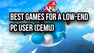 Video 3 Games that are perfect for low-end PC's on Cemu download MP3, 3GP, MP4, WEBM, AVI, FLV Oktober 2018
