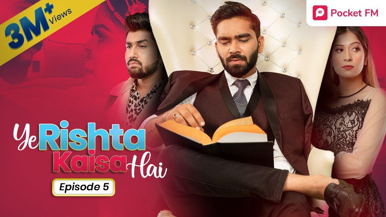 Download Ye Rishta Kaisa Hai   Ep 05 - सुहागरात   Web Series   Pocket FM Story in Hindi