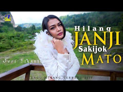 Ovhi Firsty - Hilang Janji Sakijok Mato (Official Music Video) Lagu Minang Terbaru 2019