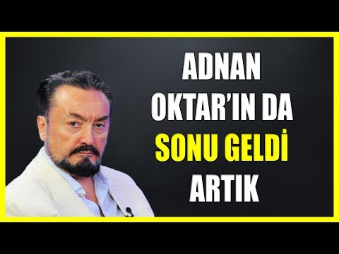 189. ADNAN OKTAR'IN DA SONU GELDİ ARTIK