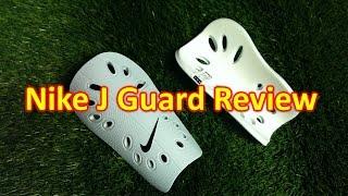 Nike J Guard (Shin Guard) Review