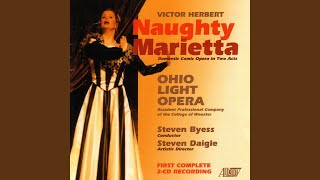 Naughty Marietta: Act One: Dialogue: Not a man has noticedme