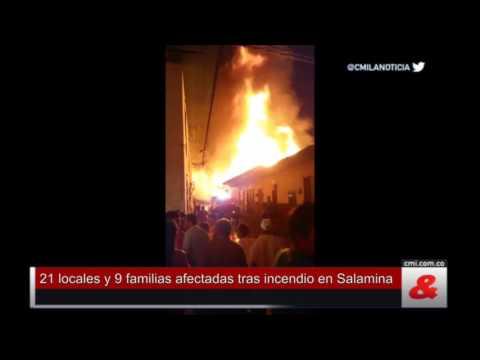 21 locales y 9 familias afectadas tras incendio en Salamina, Caldas