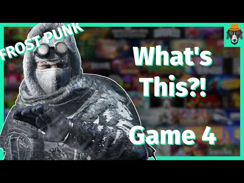What's This Game?! | Frost Punk | Episode 4 |