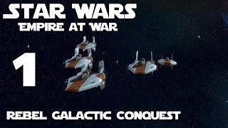 Star Wars: Empire at War Rebel Galactic Conquest 1