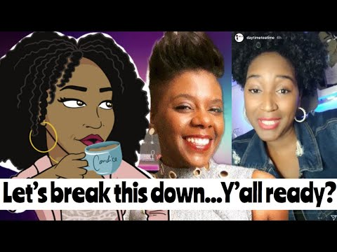 Let's Break This Down   UnwinewithTashak & Candice of Daytime Tea Time