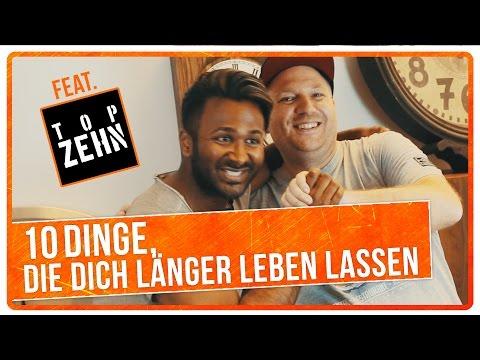 10 Dinge, die dich länger leben lassen! Feat. TopZehn