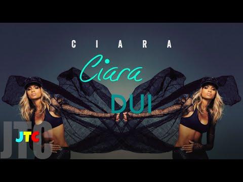 Ciara - DUI (Lyrics)