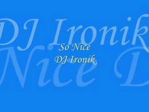 So Nice - Dj Ironik