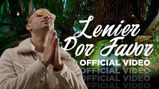 Lenier - Por Favor (Video Oficial)