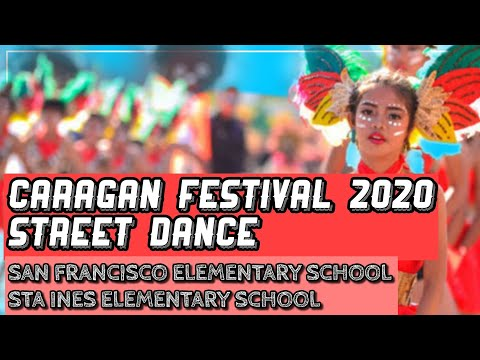CARAGAN 2020 STREETDANCE SAN FRANCISCO ELEMENTARY SCHOOL AND STA INES ELEMENTARY SCHOOL