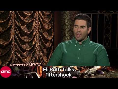 Eli Roth Chats AFTERSHOCK with AMC