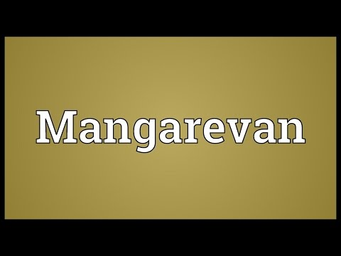Mangarevan Meaning