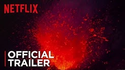 Into the Inferno | Official Trailer [HD] | Netflix