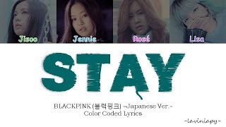 BLACKPINK - STAY (Japanese Ver.) Color Coded Lyrics (Türkçe Çeviri/Laviniapy)