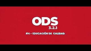 ODS en 3, 2, 1:  4 Educación de Calidad