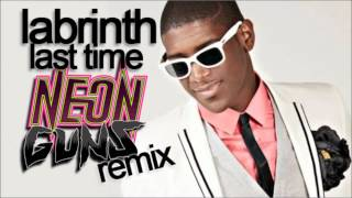 Labrinth - Last Time (Neon Guns Remix)