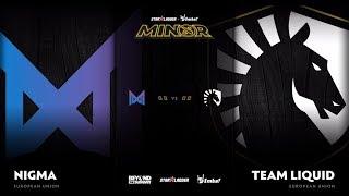 Nigma vs Team Liquid Game 1 - SL ImbaTV D2 Minor S3 EU Qualifier: Semifinals