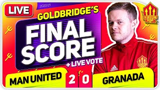 GOLDBRIDGE! Manchester United 2-0 Granada Match Reaction